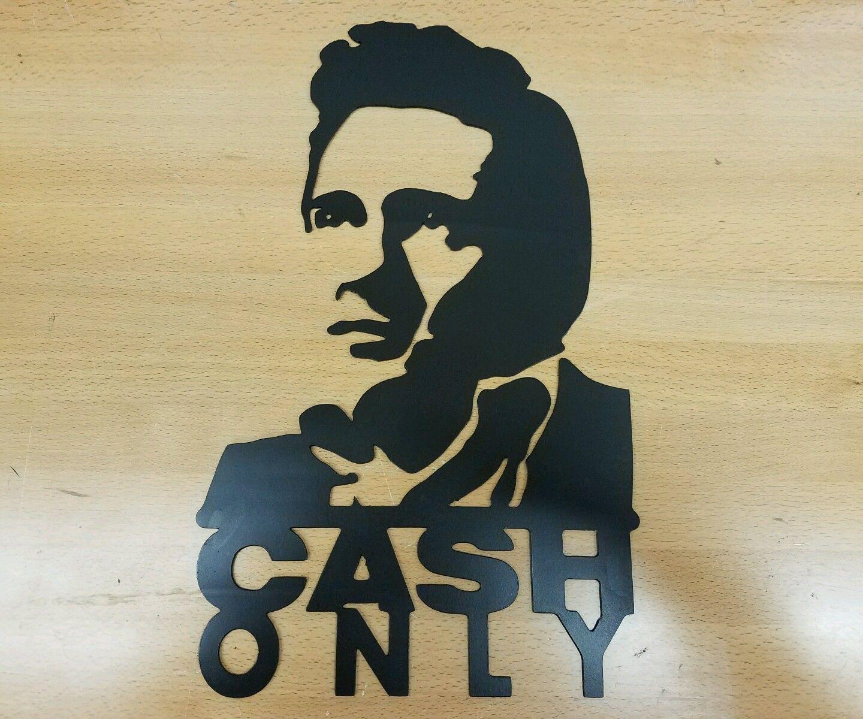 Johnny Cash Only sign metal wall art plasma cut decor gift idea ...